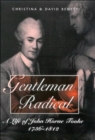 Gentleman Radical : Life of John Horne Tooke, 1736-1812 - Book