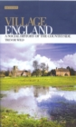 Village England : A Social History of the Countryside - Book