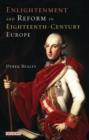 Enlightenment and Reform in 18th-Century Europe - Book