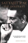 Satyajit Ray, The Inner Eye : The Biography of a Master Film-Maker - Book