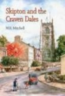 Skipton and the Craven Dales - Book
