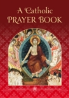 A Catholic Prayer Book - Book