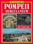 The Golden Book of Pompeii : Herculaneum, Vesuvius - Book