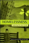 Homelessness : Exploring the new terrain - Book