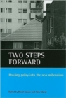 Two steps forward : Housing policy into the new millennium - Book