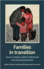 Families in transition : Social change, family formation and kin relationships - Book