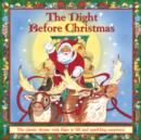 The Night Before Christmas : The Classic Rhyme with Flaps to Lift and Sparkling Surprises! - Book