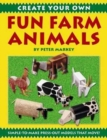 Create Your Own Fun Farm Animals - Book