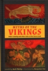 Myths of the Vikings : Odin's family and other tales of the Norse Gods - Book