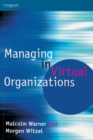 Managing in Virtual Organizations - Book