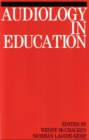 Audiology in Education - Book