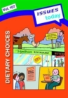 Dietary Choices Issues Today Series - Book