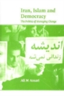 Iran, Islam and Democracy : The Politics of Managing Change - Book