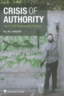 Crisis of Authority : Iran's 2009 Presidential Election - Book
