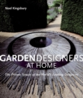 Garden Designers at Home : The Private Spaces of the World's Leading Designers - Book