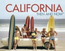 California Then and Now (R) : People and Places - Book
