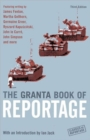 The Granta Book Of Reportage - Book