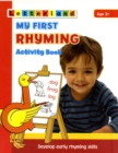 My First Rhyming Activity Book : Develop Early Rhyming Skills - Book