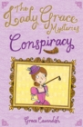 The Lady Grace Mysteries: Conspiracy - Book