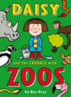 Daisy and the Trouble with Zoos - Book