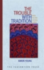 The Trouble with Tradition - Book