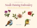 Needle Painting Embroidery : Fresh Ideas for Beginners - Book