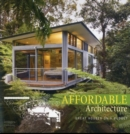 Affordable Architecture : Great Houses on a Budget - Book