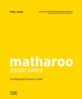 matharoo associates : Architectural Practice in India - Book