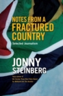 Notes From A Fractured Country : Selected Journalism - eBook