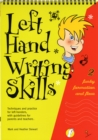 Left Hand Writing Skills : Funky Formation and Flow Book 2 - Book