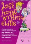Left Hand Writing Skills - Combined : A Comprehensive Scheme of Techniques and Practice for Left-Handers - Book