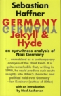 Germany: Jekyll and Hyde : An Eye-Witness Analysis of Nazi Germany - Book