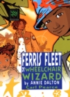 Ferris Fleet the Wheelchair Wizard : A World Nine Adventure - Book