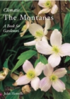 Montanas: Everyone's Clematis - a Book for Gardeners - Book