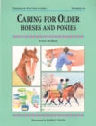 Caring for Older Horses and Ponies - Book