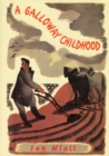 A Galloway Childhood - Book