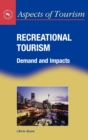 Recreational Tourism : Demands and Impacts - Book