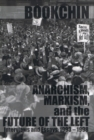 Anarchism, Marxism, And The Future Of The Left : Interviews and Essays 1993 - 1998 - Book