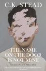 The Name on the Door is Not Mine - Book