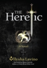 The Heretic : A Novel - eBook