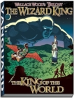 Wizard King Trilogy (book1 : King of the World - Book