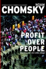 Profits Over People : Neoliberalism and the New Order - Book