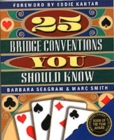 25 Bridge Conventions You Should Know - Book