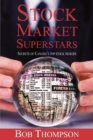 Stock Market Superstars : Secrets of Canada's Top Stock Pickers - Book