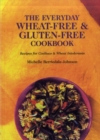 The Everyday Wheat-free and Gluten-free Cookbook - Book