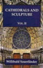 Cathedrals and Sculpture : Vol. 2 - Book