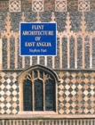 Flint Architecture of East Anglia - Book