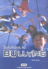 Solutions to Bullying - Book
