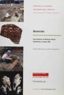 Bankside : Excavations at Benbow House, Southwark, London, SE1 - Book