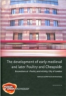The Development of Early Medieval and Later Poultry and Cheapside - Book